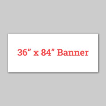 36 x 84 - Banner